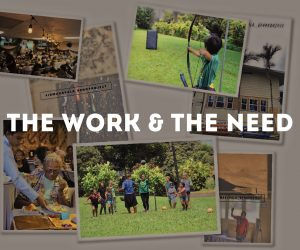 The Work and The Need