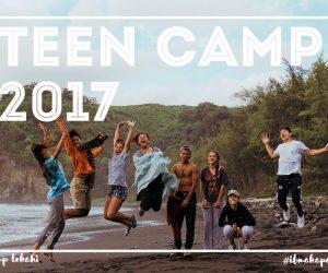 Camp Lokahi 2017 (Teen Camp)